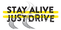 Picture of a swerving tire tracks with text Stay Alive Just Drive